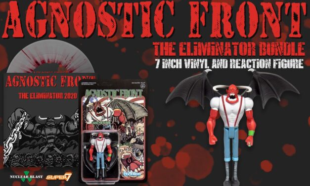Agnostic Front announce The Eliminator bundle with 7 inch vinyl and Reaction Figure